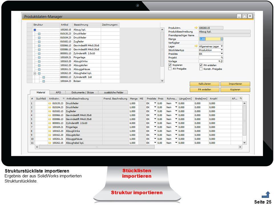 Seite 25 Stücklisten importieren Struktur importieren Strukturstückliste importieren Ergebnis der aus SolidWorks importierten Strukturstückliste.