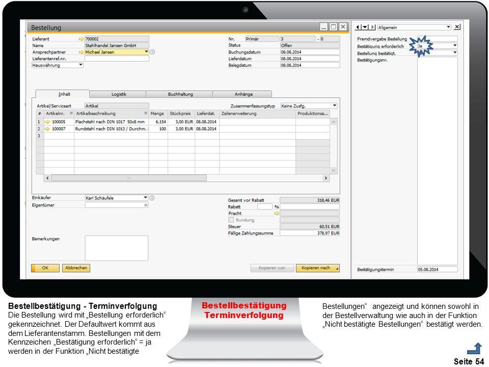 """Seite 54 Bestellbestätigung Terminverfolgung Bestellbestätigung - Terminverfolgung Die Bestellung wird mit """"Bestellung erforderlich"""" gekennzeichnet. D"""