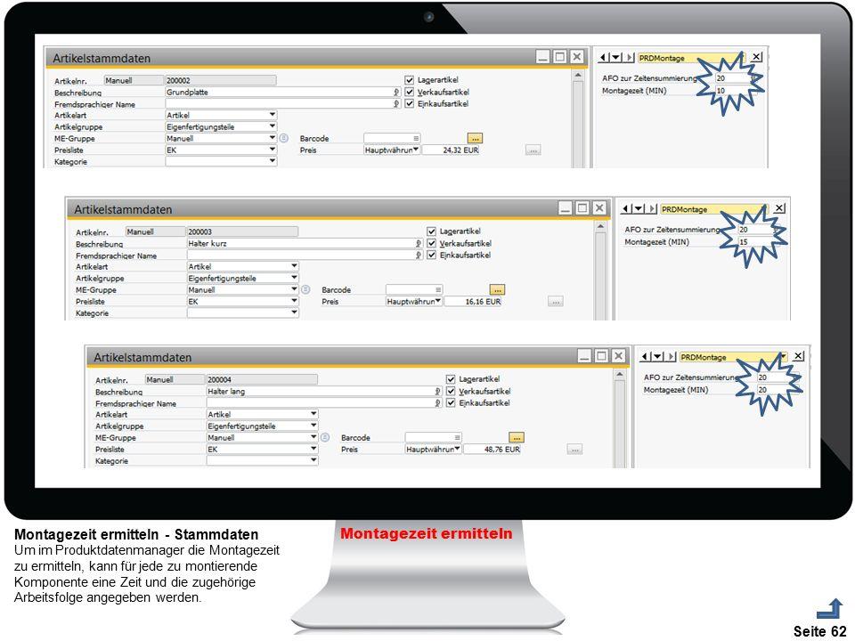 Seite 62 Montagezeit ermitteln Montagezeit ermitteln - Stammdaten Um im Produktdatenmanager die Montagezeit zu ermitteln, kann für jede zu montierende