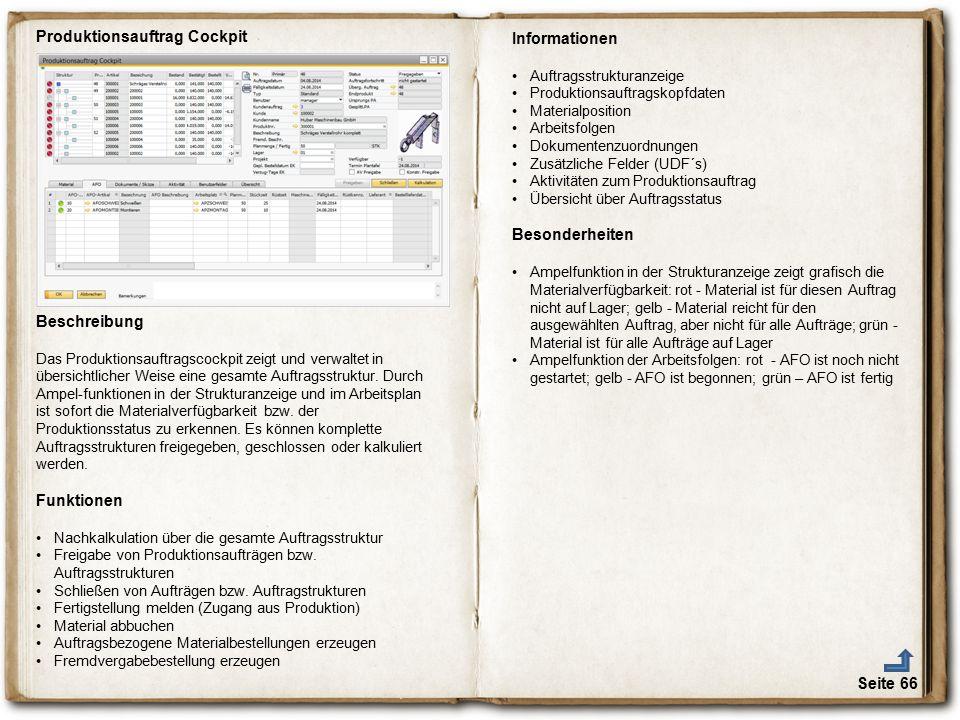Seite 66 Produktionsauftrag Cockpit Beschreibung Das Produktionsauftragscockpit zeigt und verwaltet in übersichtlicher Weise eine gesamte Auftragsstru