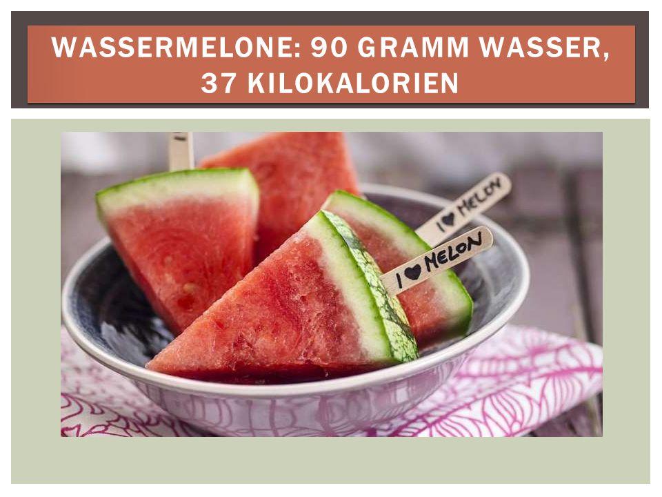 TOMATEN: 93 GRAMM WASSER, 19 KILOKALORIEN