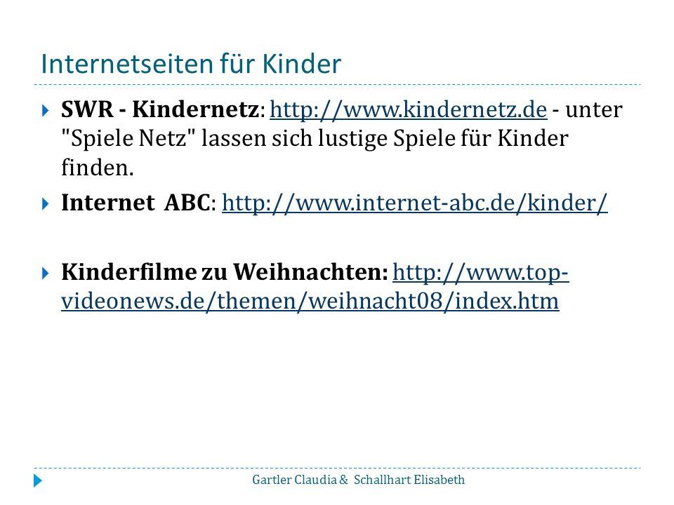 Internetseiten für Kinder  SWR - Kindernetz: http://www.kindernetz.de - unter