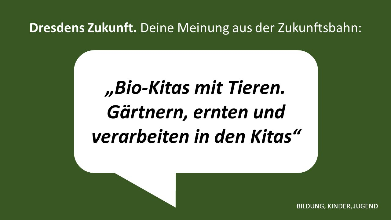 """""""Bio-Kitas mit Tieren. Gärtnern, ernten und verarbeiten in den Kitas Dresdens Zukunft."""
