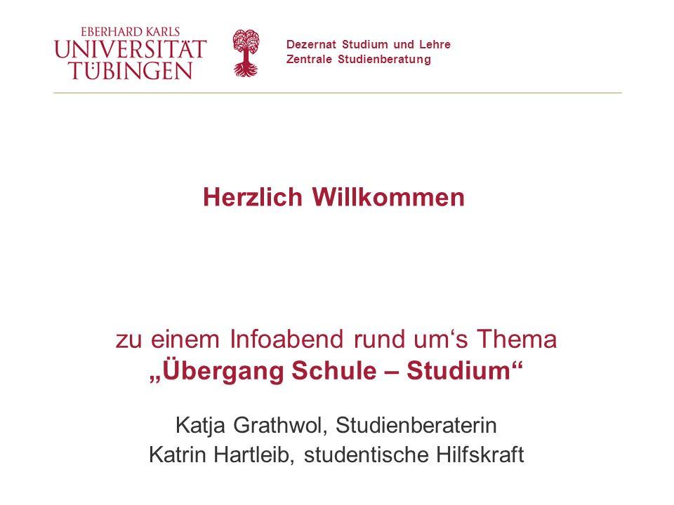 2 | Zentrale Studienberatung© 11.12.2015 Universität Tübingen Hochschulzugangsberechtigung (Abitur) Berufsausbildung Evtl.