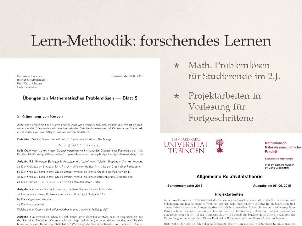 Lern-Methodik: forschendes Lernen  Math. Problemlösen für Studierende im 2.J.