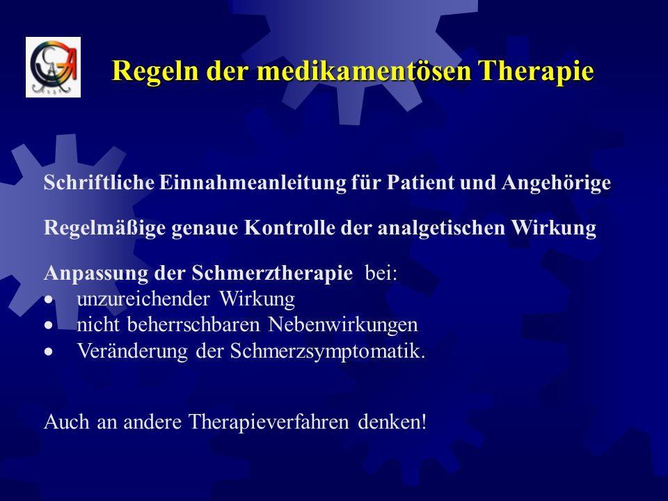 Regeln der medikamentösen Therapie bei konstantem Dauerschmerz langwirkende Präparate bevorzugen zur Behandlung von Schmerzspitzen bzw. Durchbruchschm