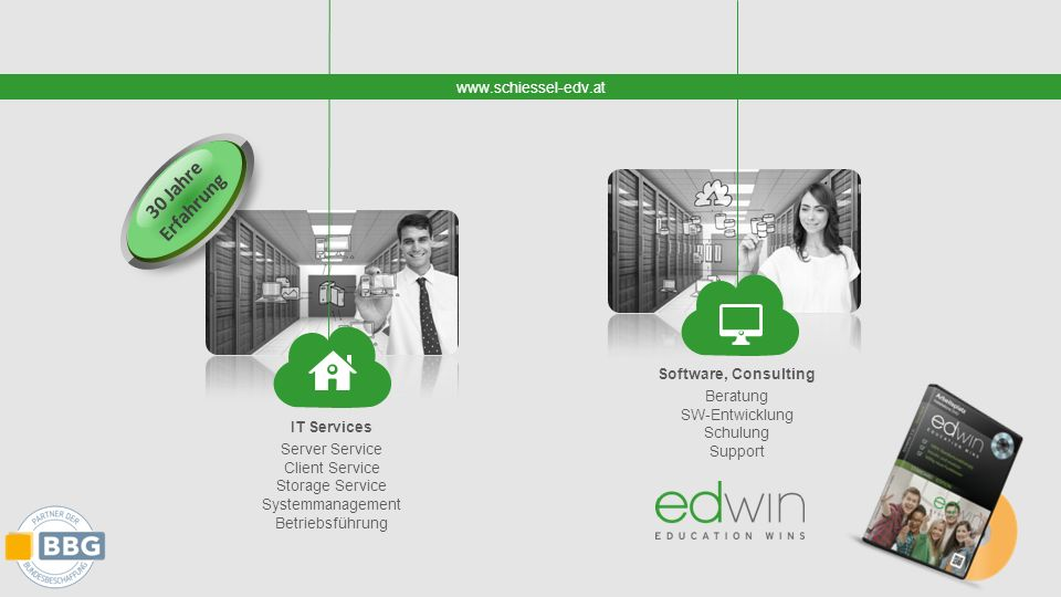 www.schiessel-edv.at IT Services Server Service Client Service Storage Service Systemmanagement Betriebsführung Software, Consulting Beratung SW-Entwicklung Schulung Support 30 Jahre Erfahrung