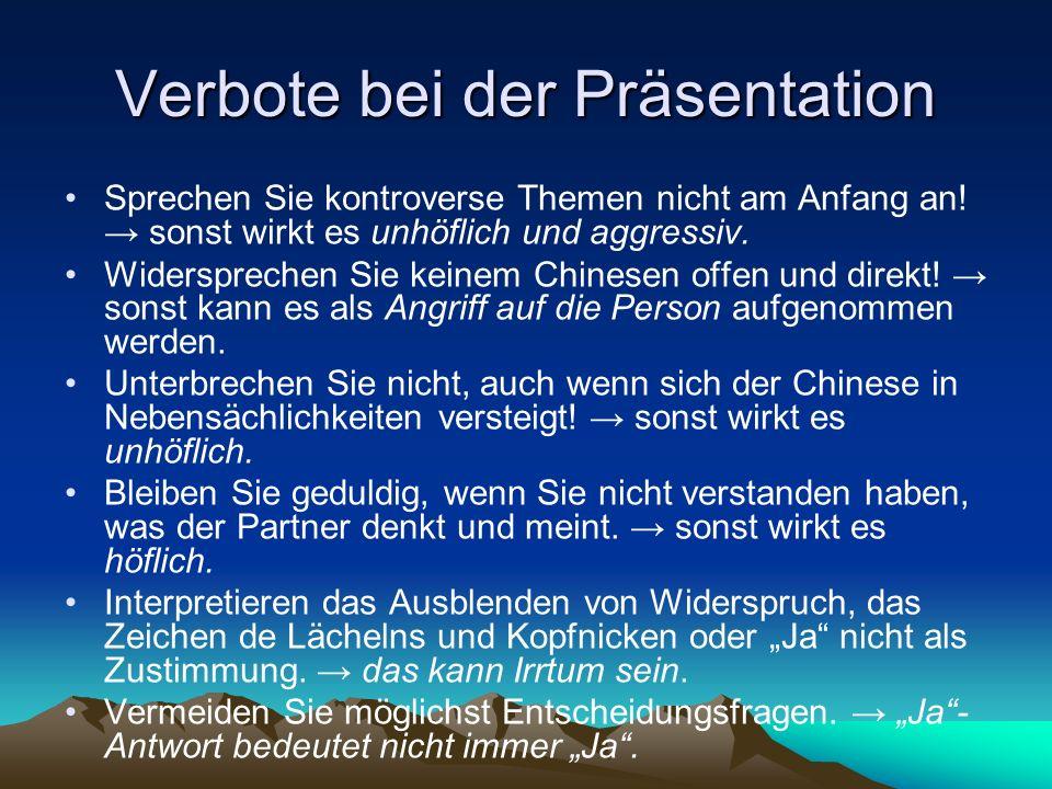Verbote bei der Präsentation Sprechen Sie kontroverse Themen nicht am Anfang an.