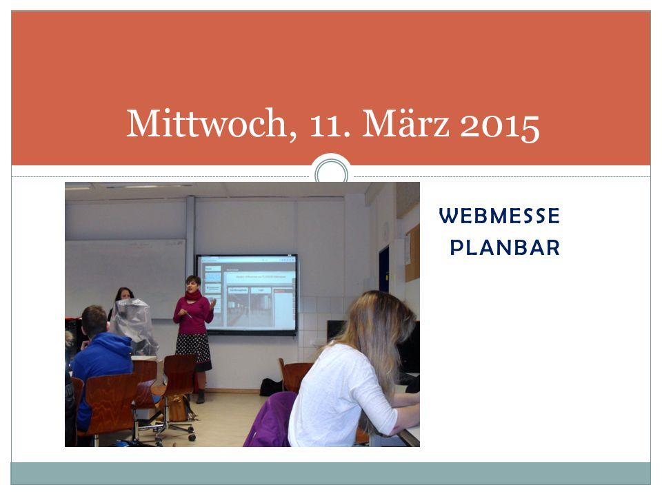 WEBMESSE PLANBAR Mittwoch, 11. März 2015