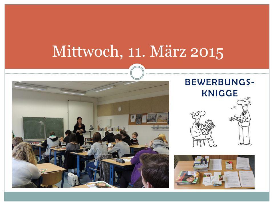 BEWERBUNGS- KNIGGE Mittwoch, 11. März 2015