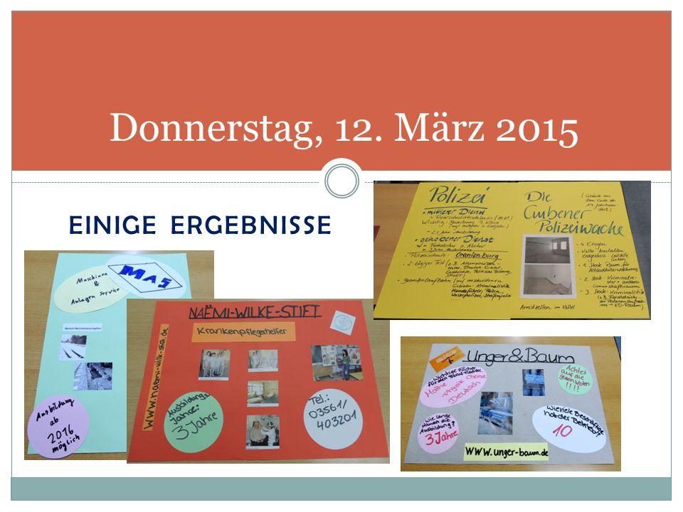 EINIGE ERGEBNISSE Donnerstag, 12. März 2015