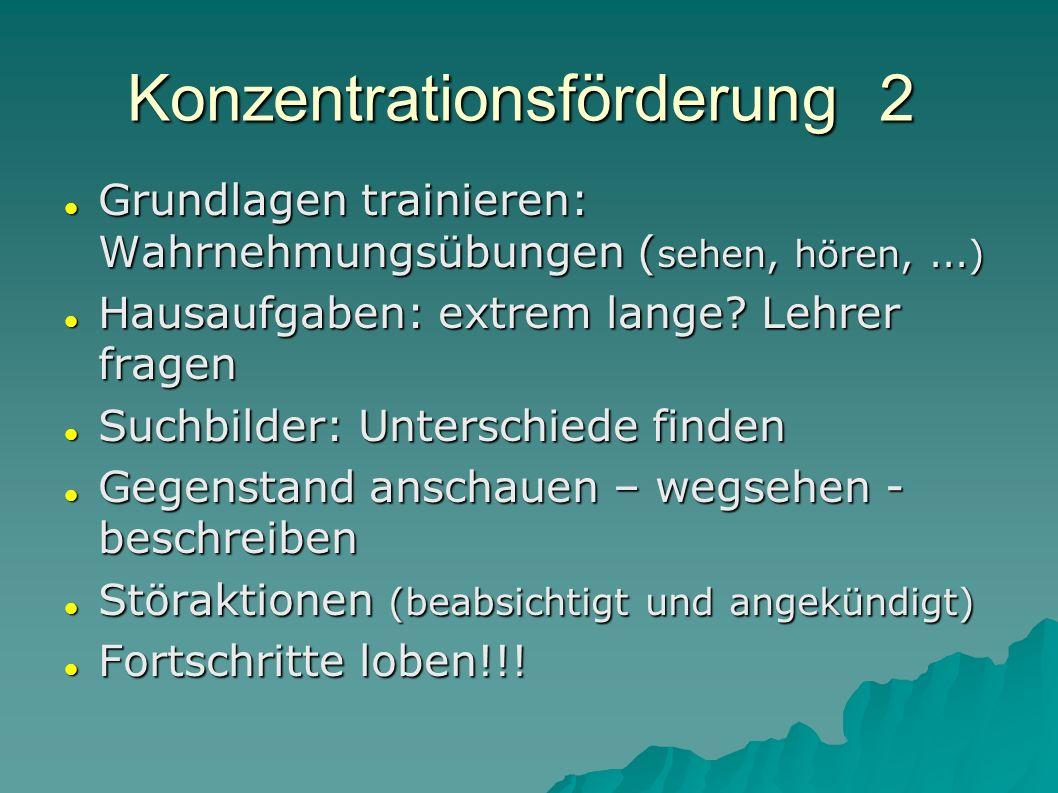 Konzentrationsförderung 2 Grundlagen trainieren: Wahrnehmungsübungen ( sehen, hören,...) Grundlagen trainieren: Wahrnehmungsübungen ( sehen, hören,...