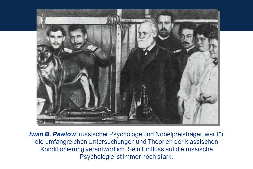 Iwan B. Pawlow, russischer Psychologe und Nobelpreisträger, war für die umfangreichen Untersuchungen und Theorien der klassischen Konditionierung vera