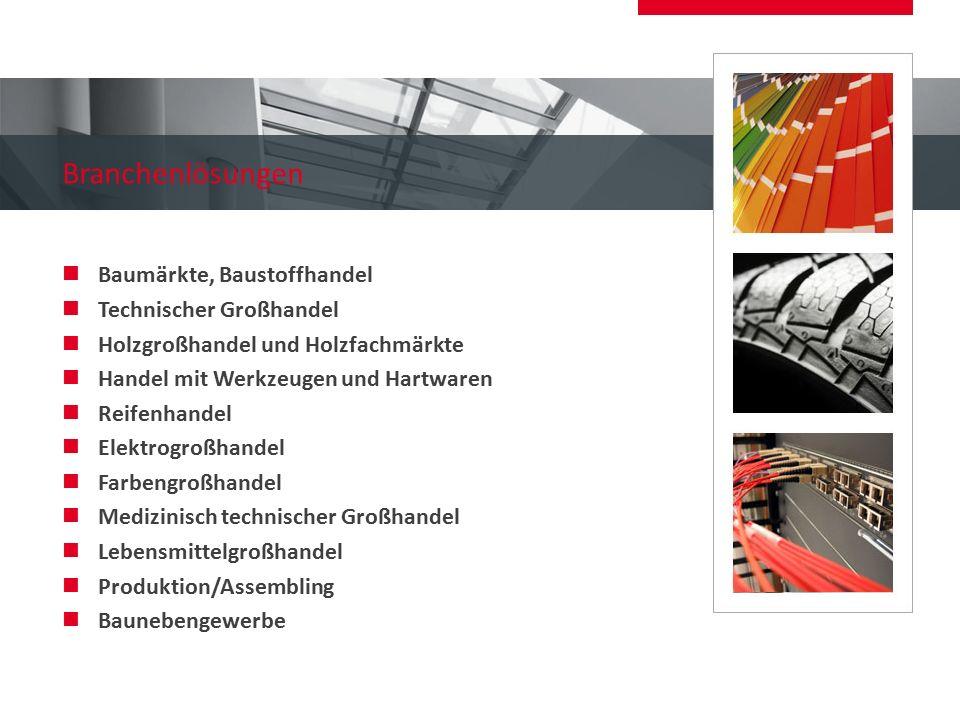 Branchenlösungen Baumärkte, Baustoffhandel Technischer Großhandel Holzgroßhandel und Holzfachmärkte Handel mit Werkzeugen und Hartwaren Reifenhandel E