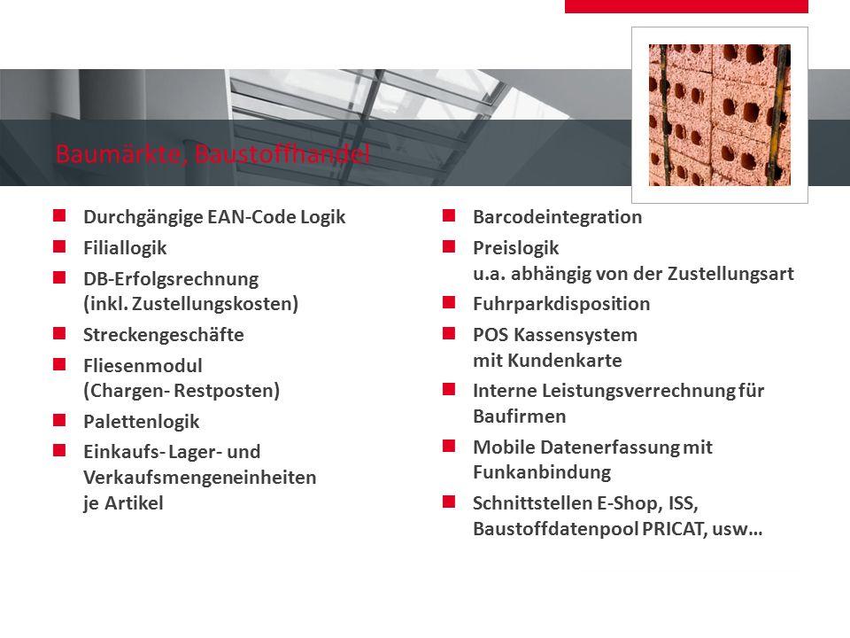 Baumärkte, Baustoffhandel Durchgängige EAN-Code Logik Filiallogik DB-Erfolgsrechnung (inkl. Zustellungskosten) Streckengeschäfte Fliesenmodul (Chargen