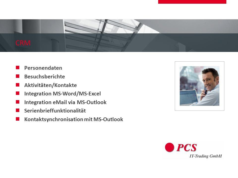 CRM Personendaten Besuchsberichte Aktivitäten/Kontakte Integration MS-Word/MS-Excel Integration eMail via MS-Outlook Serienbrieffunktionalität Kontakt