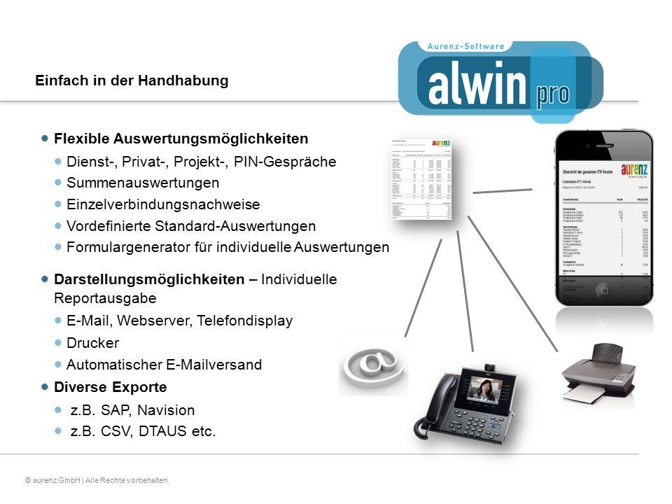 12© aurenz GmbH | Alle Rechte vorbehalten. Einfach in der Handhabung  Flexible Auswertungsmöglichkeiten  Dienst-, Privat-, Projekt-, PIN-Gespräche 