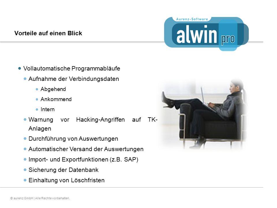 15© aurenz GmbH | Alle Rechte vorbehalten. Vorteile auf einen Blick  Vollautomatische Programmabläufe  Aufnahme der Verbindungsdaten  Abgehend  An