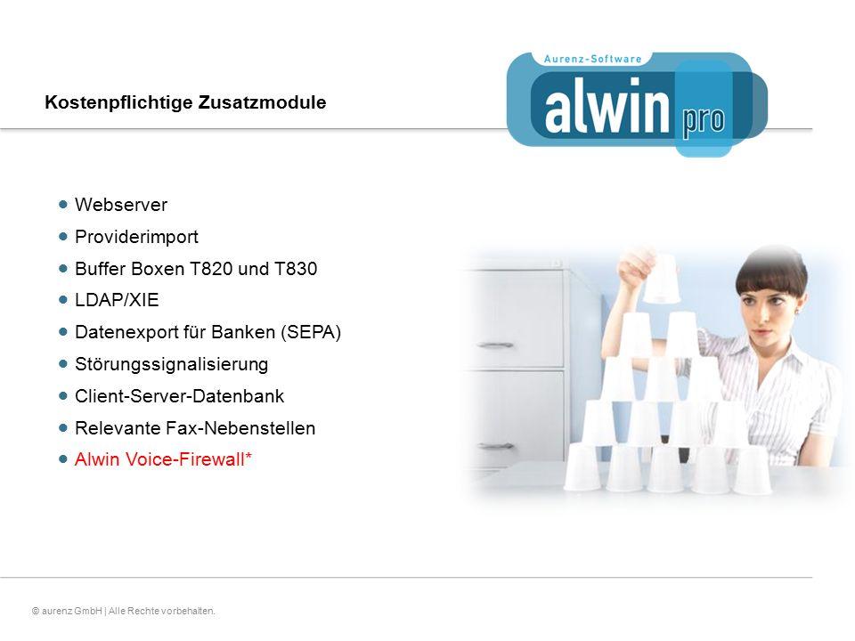 16© aurenz GmbH | Alle Rechte vorbehalten. Kostenpflichtige Zusatzmodule  Webserver  Providerimport  Buffer Boxen T820 und T830  LDAP/XIE  Datene