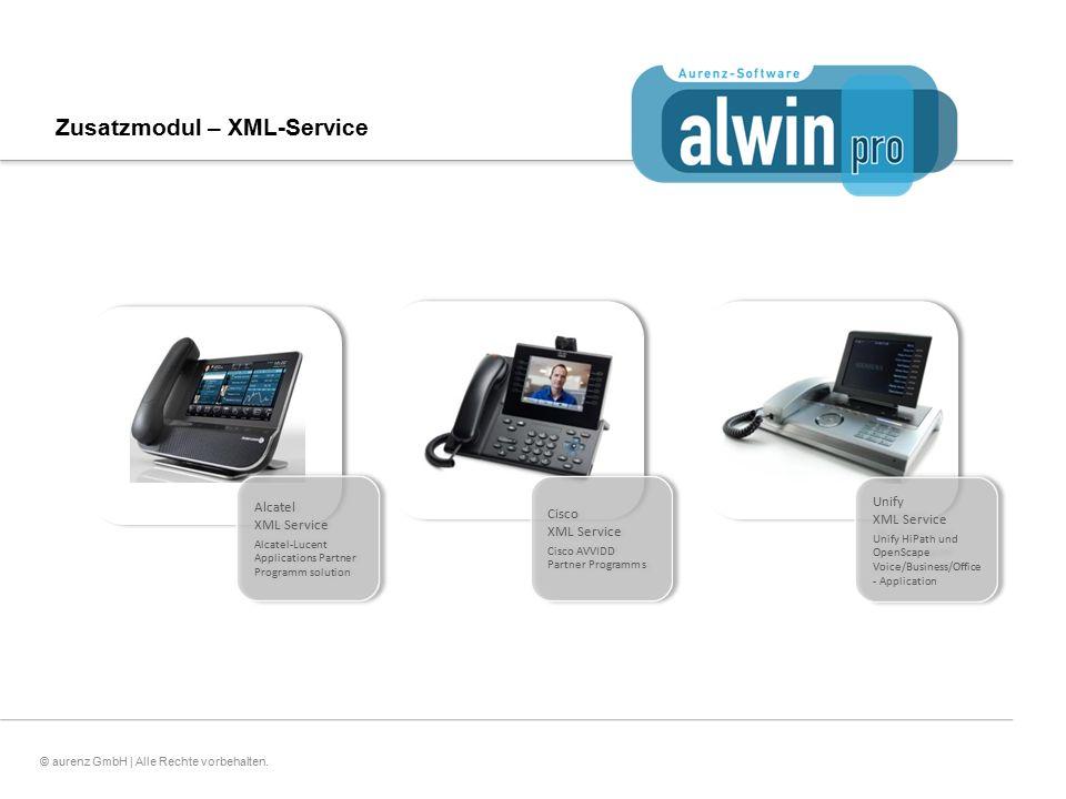 20© aurenz GmbH | Alle Rechte vorbehalten. Zusatzmodul – XML-Service Unify XML Service Unify HiPath und OpenScape Voice/Business/Office - Application
