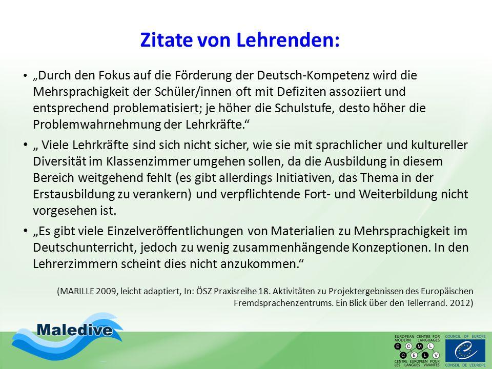 """Zitate von Lehrenden: """" Durch den Fokus auf die Förderung der Deutsch-Kompetenz wird die Mehrsprachigkeit der Schüler/innen oft mit Defiziten assoziie"""