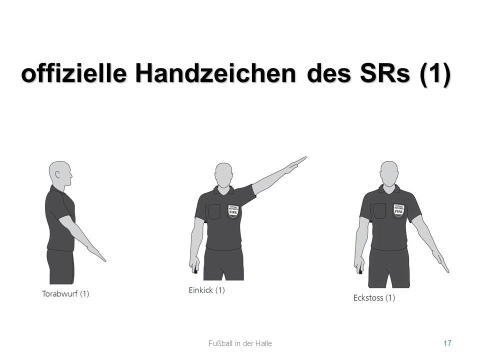 offizielle Handzeichen des SRs (1) Fußball in der Halle17