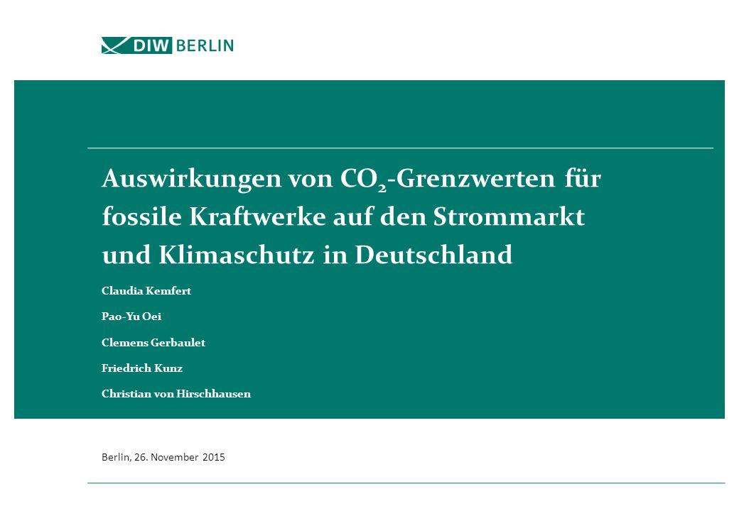 Auswirkungen von CO 2 -Grenzwerten für fossile Kraftwerke auf den Strommarkt und Klimaschutz in Deutschland Claudia Kemfert Pao-Yu Oei Clemens Gerbaulet Friedrich Kunz Christian von Hirschhausen Berlin, 26.