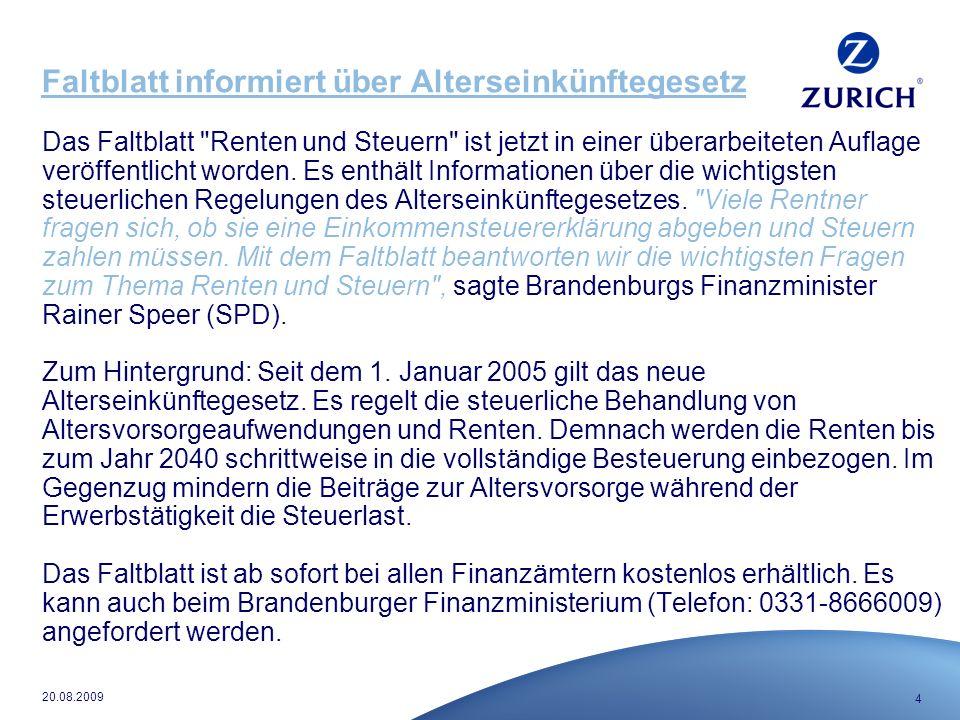 4 20.08.2009 Faltblatt informiert über Alterseinkünftegesetz Das Faltblatt Renten und Steuern ist jetzt in einer überarbeiteten Auflage veröffentlicht worden.