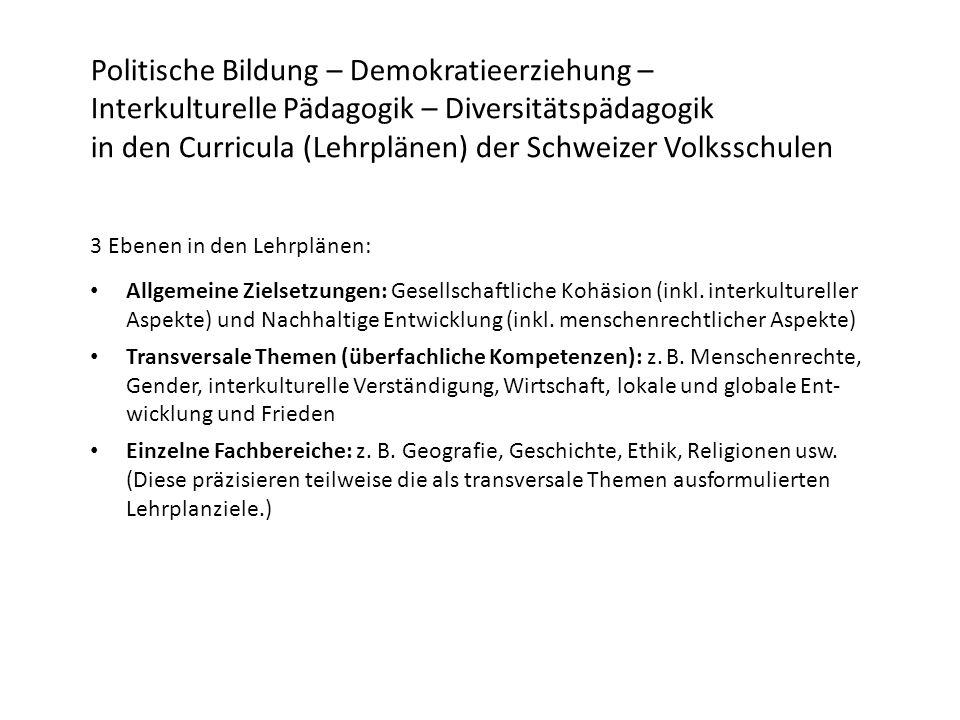 3 Ebenen in den Lehrplänen: Allgemeine Zielsetzungen: Gesellschaftliche Kohäsion (inkl.