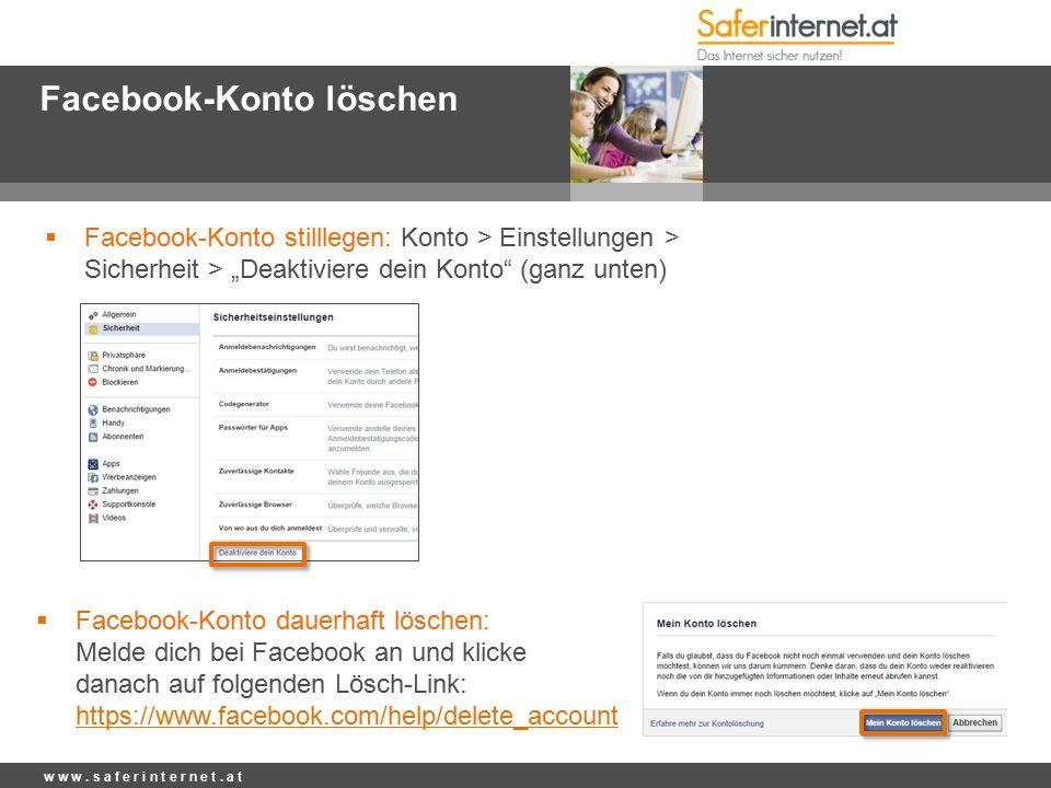 Facebook-Konto löschen w w w. s a f e r i n t e r n e t.