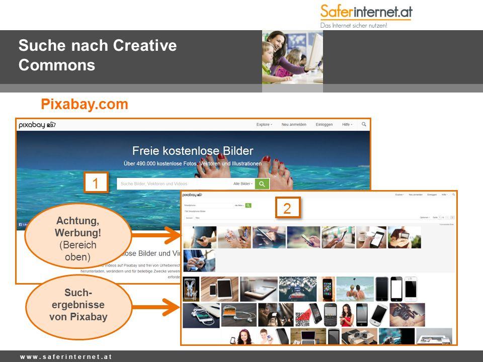 Suche nach Creative Commons w w w. s a f e r i n t e r n e t.