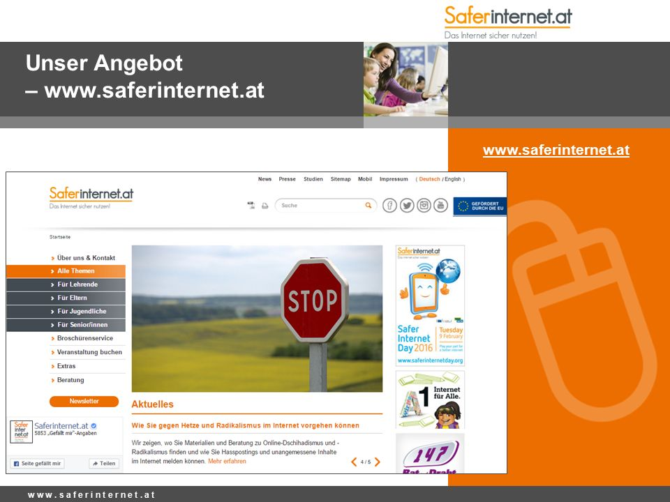 Unser Angebot – www.saferinternet.at w w w. s a f e r i n t e r n e t. a t