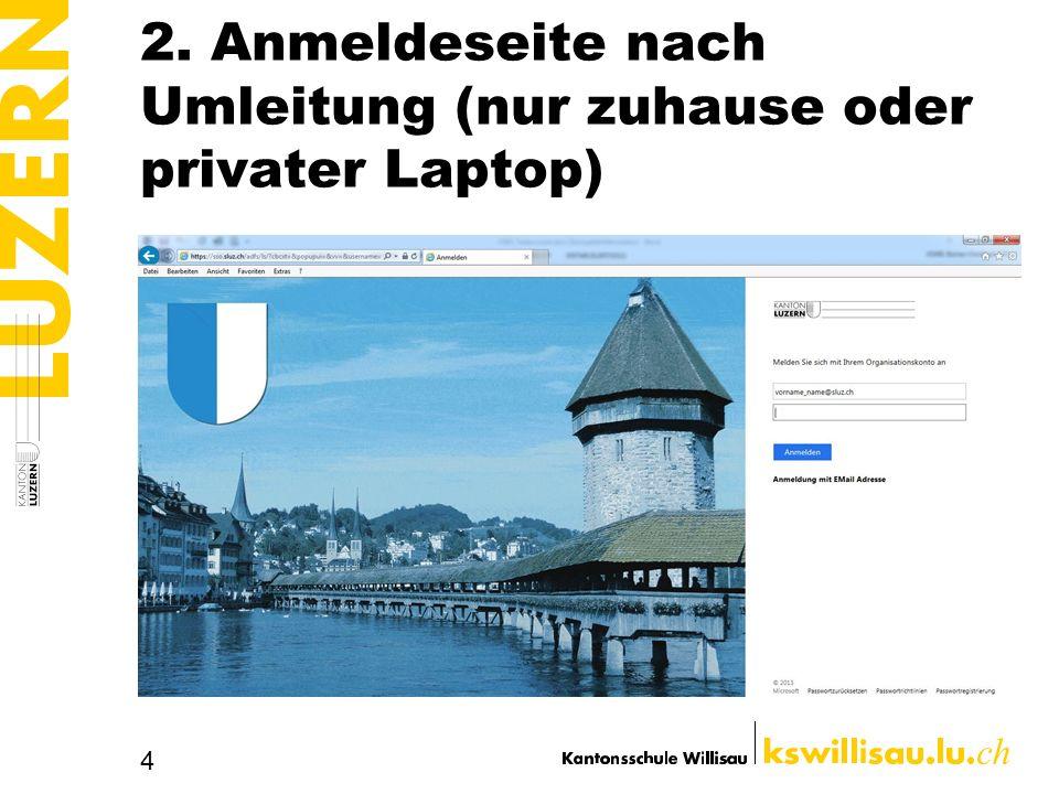 2. Anmeldeseite nach Umleitung (nur zuhause oder privater Laptop) 4