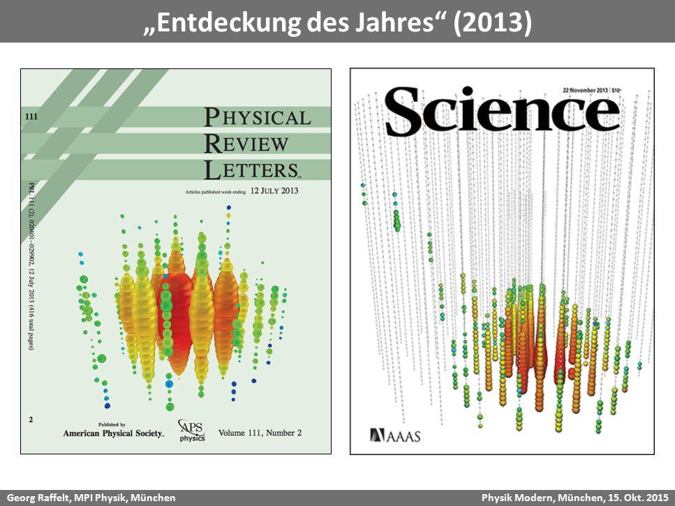 "Georg Raffelt, MPI Physik, München Physik Modern, München, 15. Okt. 2015 ""Entdeckung des Jahres"" (2013)"