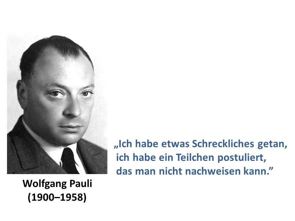 """Georg Raffelt, MPI Physik, München Physik Modern, München, 15. Okt. 2015 Wolfgang Pauli zu Neutrinos """"Ich habe etwas Schreckliches getan, ich habe ein"""