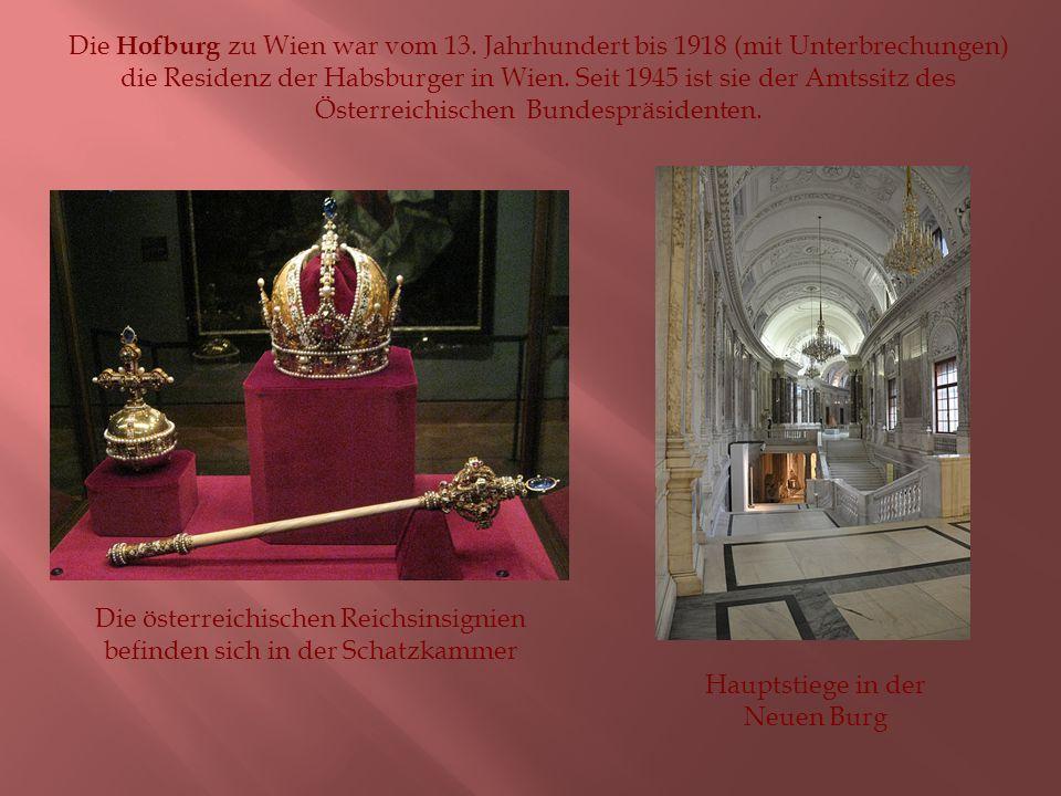 Die Hofburg zu Wien war vom 13.
