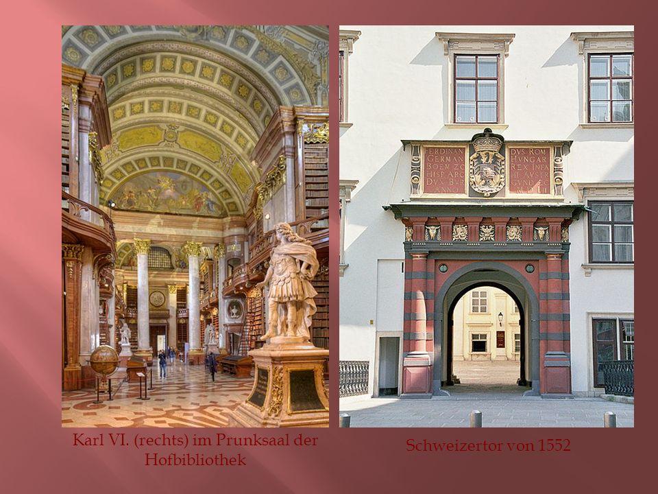 Karl VI. (rechts) im Prunksaal der Hofbibliothek Schweizertor von 1552