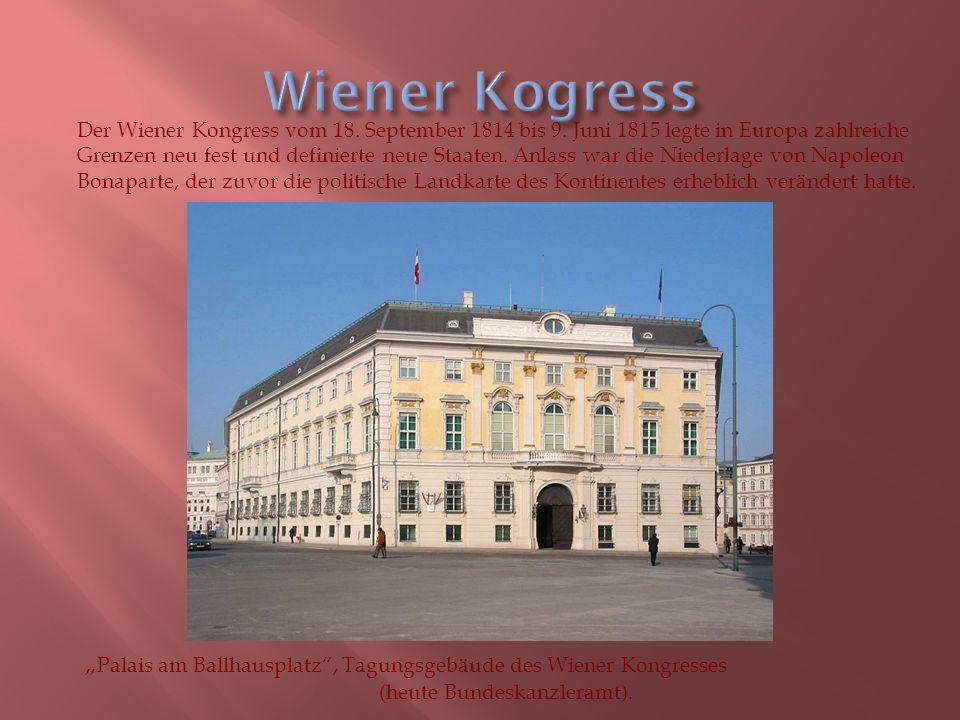 Der Wiener Kongress vom 18. September 1814 bis 9.