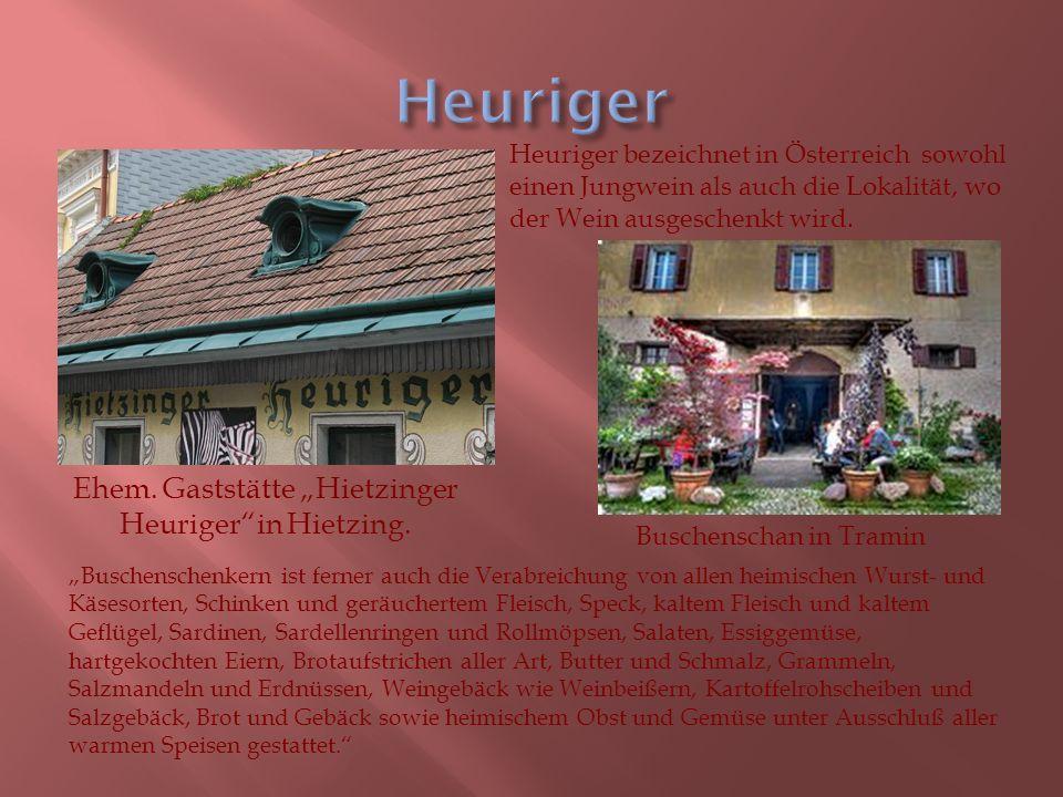 "Ehem. Gaststätte ""Hietzinger Heuriger in Hietzing."