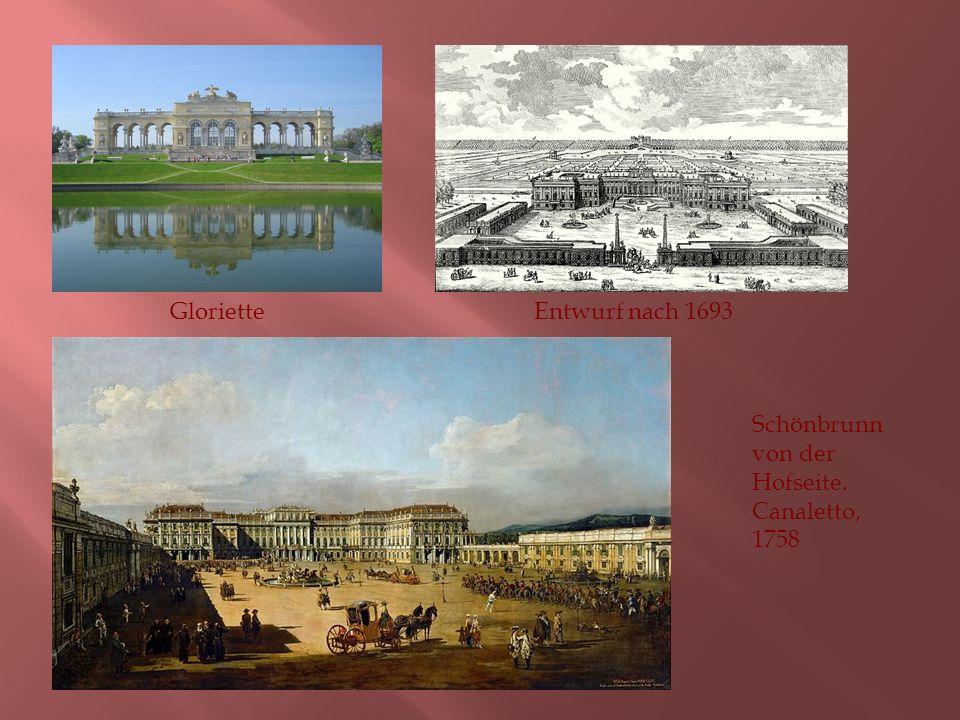GlorietteEntwurf nach 1693 Schönbrunn von der Hofseite. Canaletto, 1758