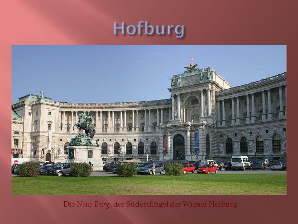 Die Neue Burg, der Südostflügel der Wiener Hofburg