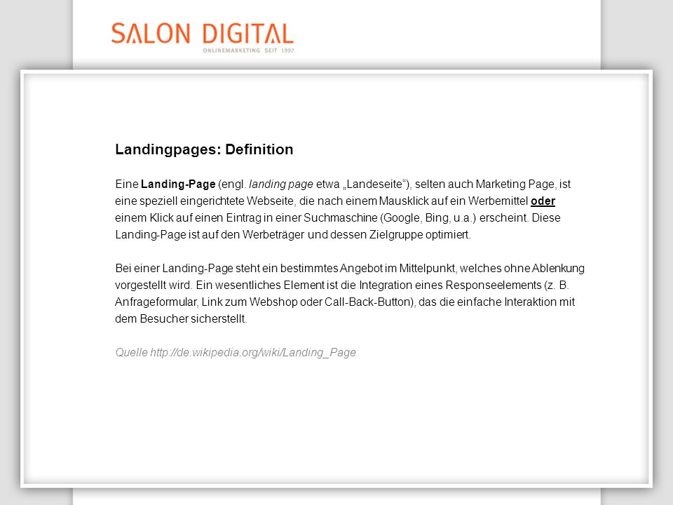 Landingpages: Definition Eine Landing-Page (engl.