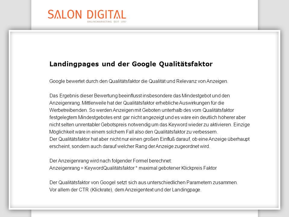 Die Landingpage als Teil des Qualitätsfaktors Zum Zwecke der Beurteilung von Landingpages werden diese von Google gespidert.