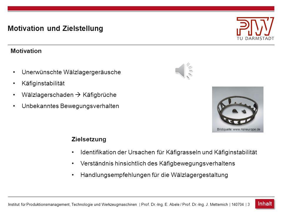 Institut für Produktionsmanagement, Technologie und Werkzeugmaschinen   Prof. Dr.-Ing. E. Abele / Prof. Dr.-Ing. J. Metternich   140704   2 Inhalt Mot