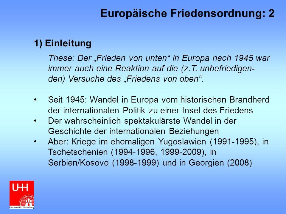 """6)Frieden durch (Menschenrechts-) Normen: Europarat Instrumente: Europäische Menschenrechtskonvention (Europäischer Gerichtshof für Menschenrechte) – Norm- bildung und –kontrolle im Bereich der Menschenrechte Friedenswirkungen: Durchsetzung von Menschen- rechten durch gerichtliche Kontrolle, Stärkung von Demokratie und Rechtsstaatlichkeit """"Unfriedens wirkungen: Machtlos während der Ost- West-Konfrontation, zur Durchsetzung auf die Kooperation von Staaten angewiesen, Budgetprobleme, im Schatten von EU und NATO, regionale Reduktion auf den östlichen Rand Europas Europäische Friedensordnung: 13"""
