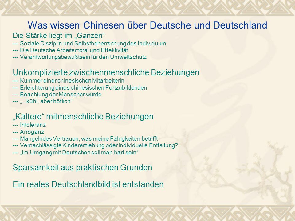 """Was wissen Chinesen über Deutsche und Deutschland Die Stärke liegt im """"Ganzen"""" --- Soziale Disziplin und Selbstbeherrschung des Individuum --- Die Deu"""