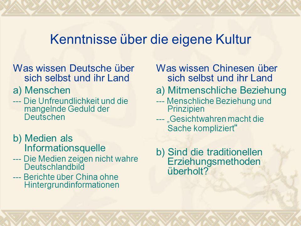 Kenntnisse über die eigene Kultur Was wissen Deutsche über sich selbst und ihr Land a) Menschen --- Die Unfreundlichkeit und die mangelnde Geduld der