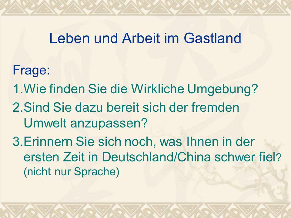 Deutsche Experten im Volkswagenwerk Shanghai Der positive Eindruck nach der Ankunft --- chinesische Gastfreundschaft --- mehr Freiheit der Menschen im Vergleich zu den Ostdeutschen --- Gelehrsamkeit der Chinesen --- die stabile soziale Umgebung Schwierigkeiten in der Anfangsphase a) Alltägliche Schwierigkeiten aufgrund des unterschiedlichen Lebens- und Arbeitsstandards --- kaum Freizeitangebote --- ungewöhnliche Lebensumstände --- Es gab Keine Heizungseinrichtung, was für die Deutschen ungewöhnlich war --- Hygieneprobleme --- Autofahren b) Das Verständnis der chinesischen Denkweise
