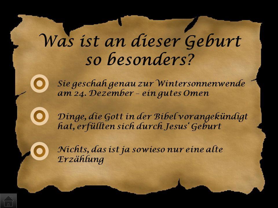 Geschenke verteilte Jesus keine, auch tat er als Kind keine Wunder. Er musste mit seinen Eltern vor König Herodes nach Ägypten flüchten.