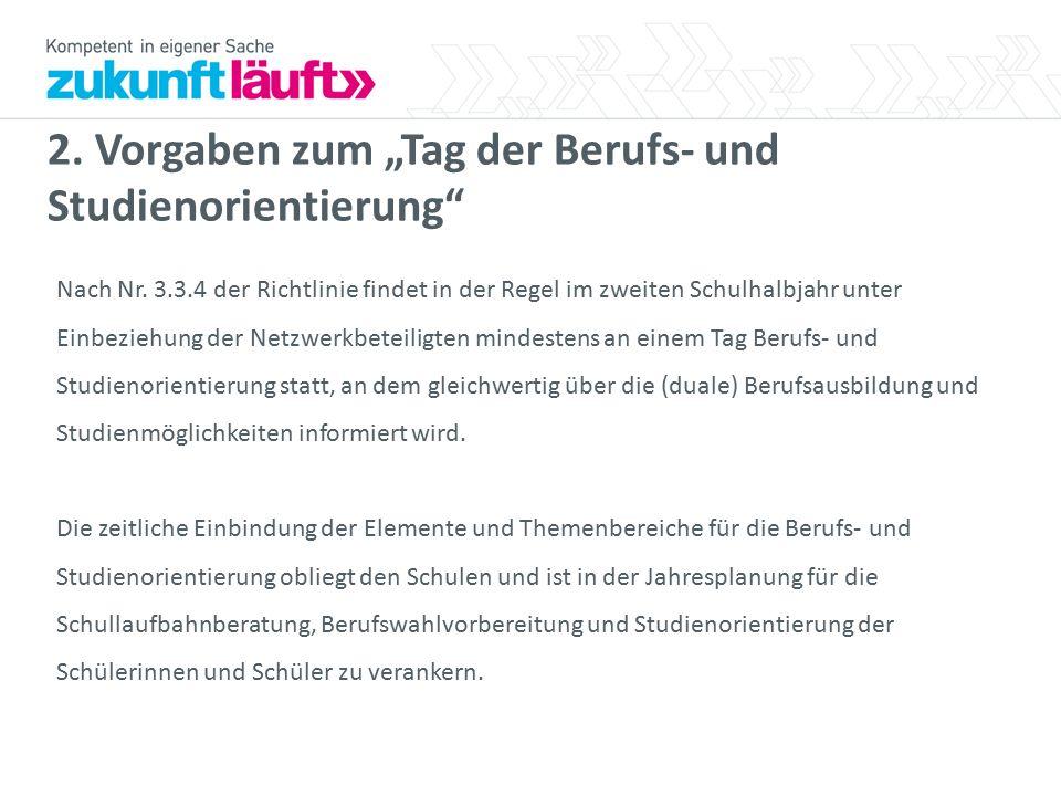 """2. Vorgaben zum """"Tag der Berufs- und Studienorientierung Nach Nr."""